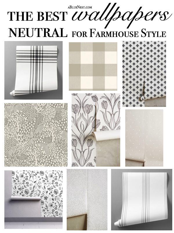 The Best Neutral Wallpaper For Farmhouse Style A Blue Nest
